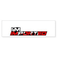 My Wife is Imported (Canada) Bumper Bumper Sticker