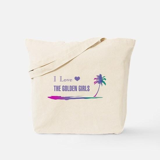 I Love Golden Girls Tote Bag