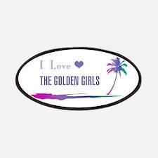 I Love Golden Girls Patch