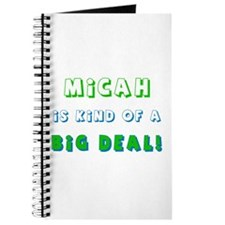 Micah Is Kind of a Big Deal Journal