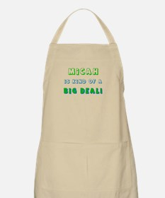 Micah Is Kind of a Big Deal  BBQ Apron