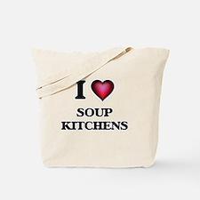 I love Soup Kitchens Tote Bag