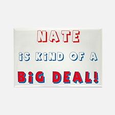Nate Is Kind of a Big Deal Rectangle Magnet
