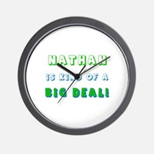 Nathan Is Kind of a Big Deal  Wall Clock