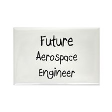Future Aerospace Engineer Rectangle Magnet