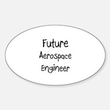 Future Aerospace Engineer Oval Decal