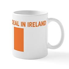 IM KIND OF A BIG DEAL IN IREL Mug