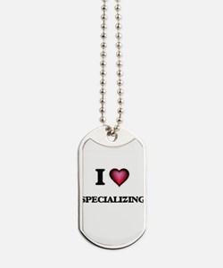 I love Specializing Dog Tags