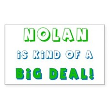 Nolan Is Kind of a Big Deal Rectangle Decal