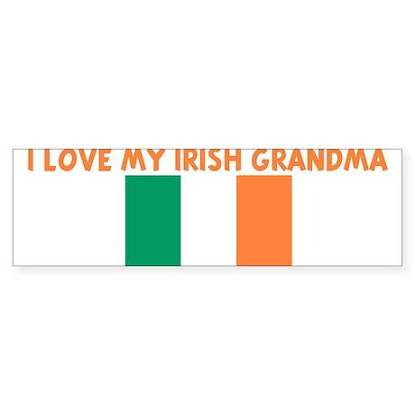 I LOVE MY IRISH GRANDMA Bumper Sticker