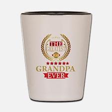 THE GREATEST GRANDPA EVER Shot Glass