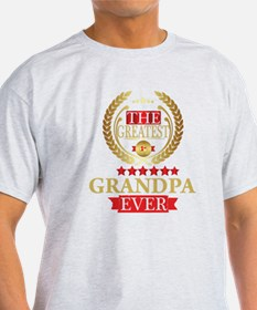 THE GREATEST GRANDPA EVER T-Shirt