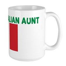 I LOVE MY ITALIAN AUNT Mug