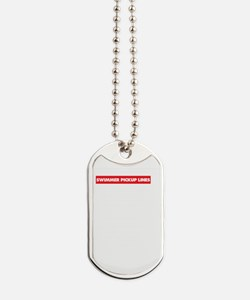 Funny Pirate pick up lines Dog Tags
