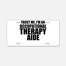 Trust Me, I'm An Occupational Therapy Aide Alu