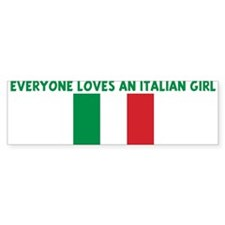 EVERYONE LOVES AN ITALIAN GIR Bumper Bumper Sticker