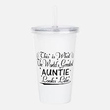 World's Greatest Auntie... Acrylic Double-wall Tum