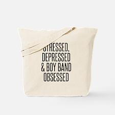 Stressed, Depressed & Boy Band Obsessed Tote Bag