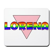Lorena Gay Pride (#002) Mousepad