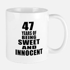 47 Years Of Being Sweet And Innocent Mug