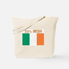25 PERCENT IRISH Tote Bag