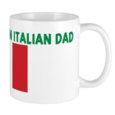 PROUD TO BE AN ITALIAN DAD Mug