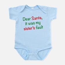 Dear Santa, it was my sister's fault Body Suit