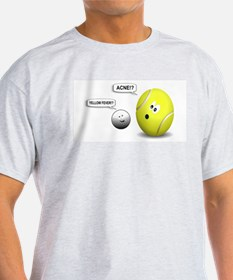 YELLOW FEVER-TENNIS BALL. ACNE-GOLF BALL T-Shirt