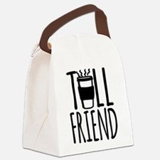 Coffee Friend Gifts Tall Friend Canvas Lunch Bag