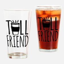 Coffee Friend Gifts Tall Friend Drinking Glass