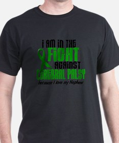 In The Fight Against CP 1 (Nephew) T-Shirt