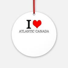 I Love Atlantic Canada Round Ornament