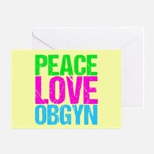Peace Love Obygyn Greeting Card
