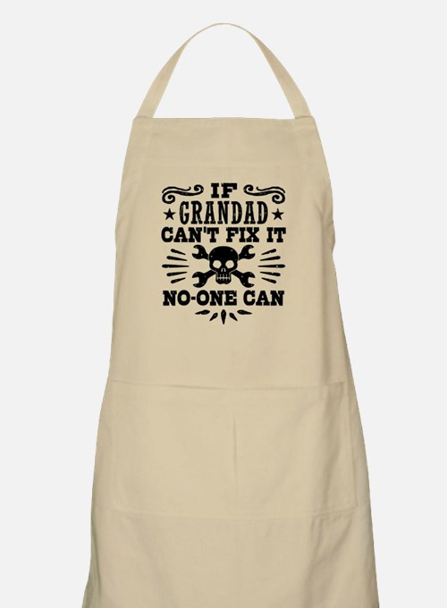 If Grandad Can't Fix It No One Can Apron