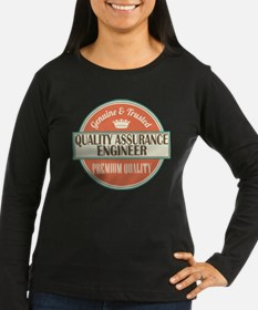 Quality Assurance Engineer Gift Idea Long Sleeve T