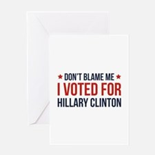 Don't Blame Me Greeting Card
