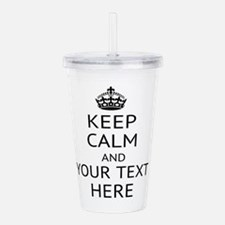 Custom keep calm Acrylic Double-wall Tumbler