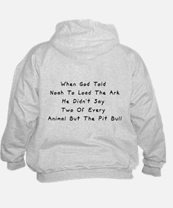 But The Pit Bull Hoodie