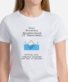 Your Friendly Neighbhood IT D Women's T-Shirt