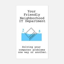 Your Friendly Neighbhood IT D Sticker (Rectangular