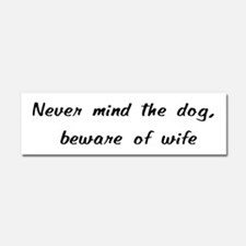 Beware Of Wife Car Magnet 10 X 3