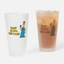 Ready or Not, Here I Come Drinking Glass