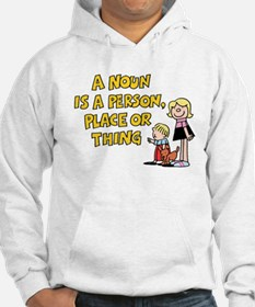 Noun, Person, Place, Thing Hoodie