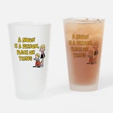 Noun, Person, Place, Thing Drinking Glass