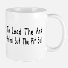 But The Pit Bull Mugs