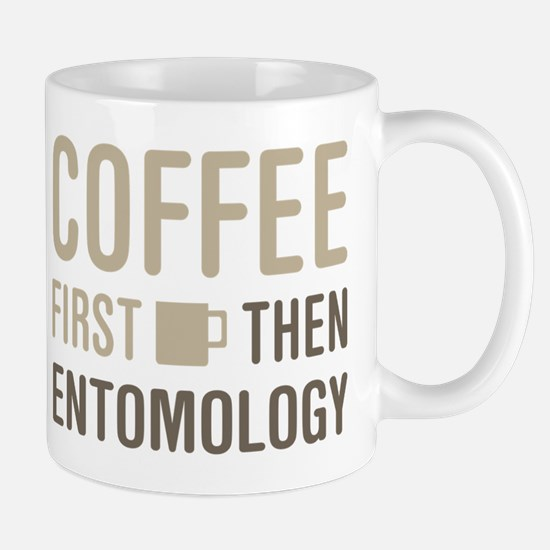 Coffee Then Entomology Mugs