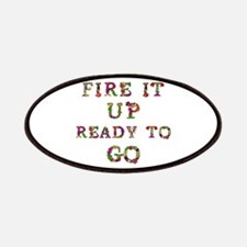 Fire It Up Ready To Go Patch