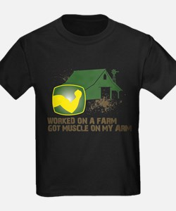 Worked on a farm, got muscle T-Shirt