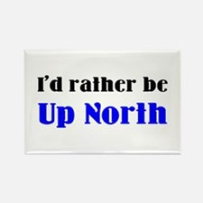 up north Rectangle Magnet
