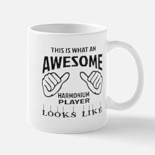 This is what an awesome Harmonium playe Mug